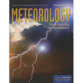 Meteorology (4th Revised edition) by Steven A. Ackerman - John A. Kno