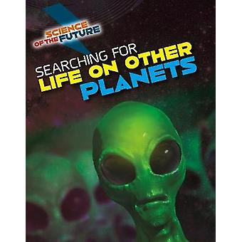 Searching for Life on Other Planets by Tom Jackson - 9781474777759 Bo