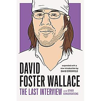 David Foster Wallace - The Last Interview - And Other Conversations by