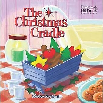 Kidz - LHF - Board Book - Christmas Cradl by Meadow Rue Merrill - 97816