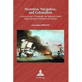 Narration - Navigation - and Colonialism - A Critical Account of Seven