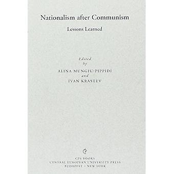 Nationalism after Communism: Lessons Learned