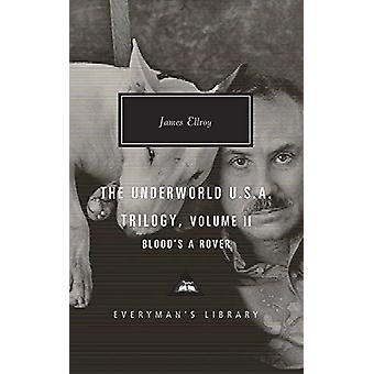 Blood's a Rover - Underworld U.S.A. Trilogy Vol. 2 by James Ellroy - 9