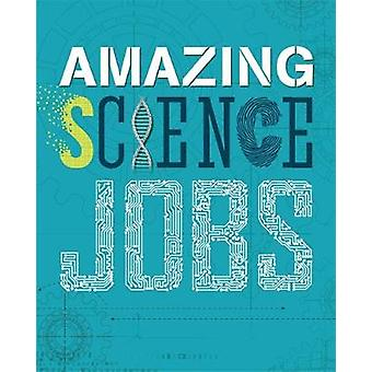 Amazing Jobs Science by Hynson & Colin