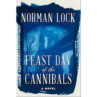 Feast Day of the Cannibals by Norman Lock - 9781942658467 Book