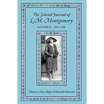 Selected Journals of Lm Montgomery Volume III 1921-1929 by Rubio - 97