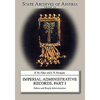 Imperial Administrative Records - part 1 - Palace and Temple Administr