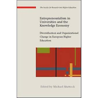 Entrepreneurialism in Universities and the Knowledge Economy - Diversi