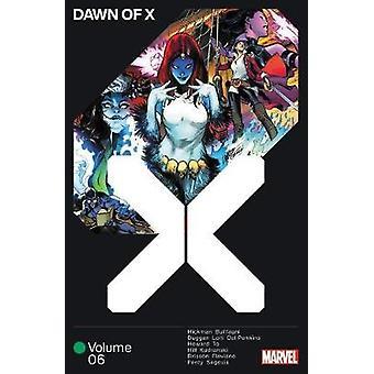 Dawn Of X Vol. 6 by Jonathan Hickman - 9781302921613 Book