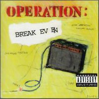 Operation-Break Even - Operation-Break Even [CD] USA import