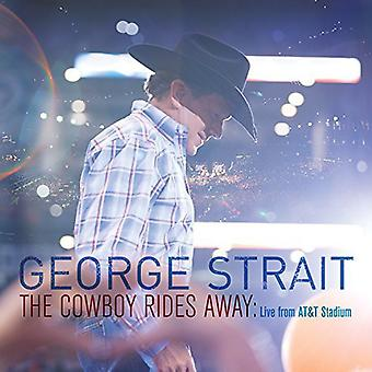George Strait - Cowboy Rides Away: Live From at&T Stadium [CD] USA import