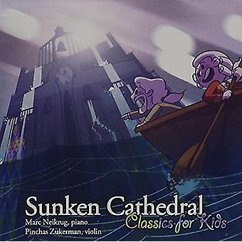 Marc Neikrug - Sunken Cathedral: Classics for Kids [CD] USA import