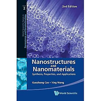 Nanostructures and Nanomaterials: Synthesis, Properties, and Applications - 2nd Edition