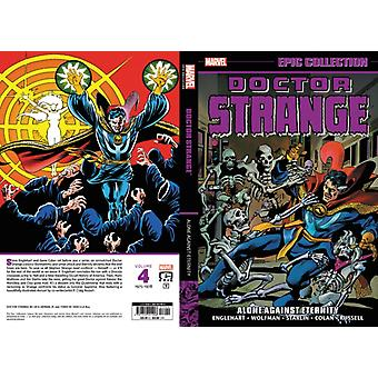 Doctor Strange Epic Collection Alone Against Eternity by Steve EnglehartMarv Wolfman