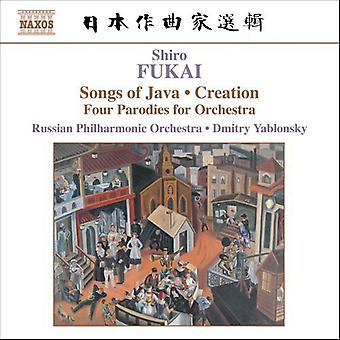 S. Fukai - Shiro Fukai: Songs of Java; Creation; Four Parodies for Orchestra [CD] USA import