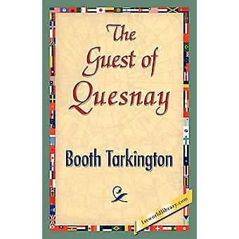 The Guest of Quesnay by Deceased Booth Tarkington - 9781421839356 Book