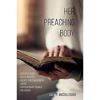 Her Preaching Body by Amy P McCullough - 9781498291637 Book