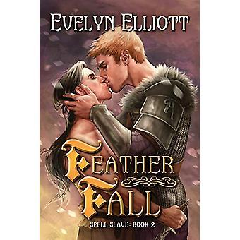 Feather Fall by Evelyn Elliott - 9781634772570 Book