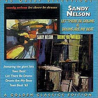 Sandy Nelson - Let There Be Drums/Drums Are M [CD] USA import