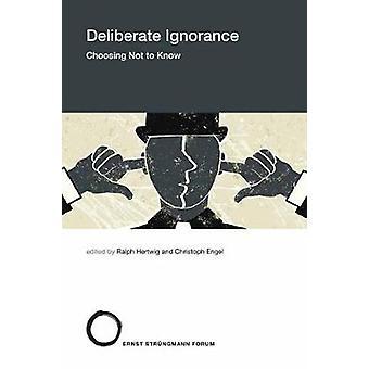 Deliberate Ignorance