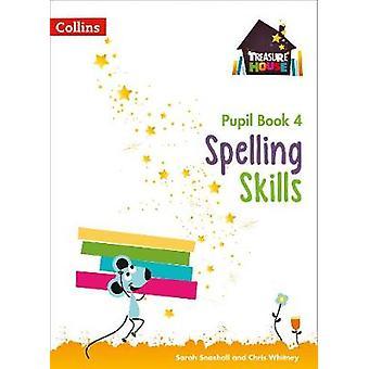Spelling Skills Pupil Book 4 Treasure House