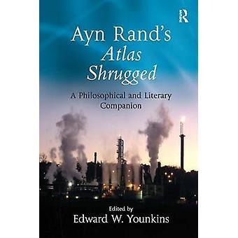 アイン ・ ランズ肩をすくめる Younkins ・ エドワード w. によって哲学および文学的なコンパニオン