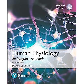 Human Physiology An Integrated Approach plus Pearson Mastering Anatomy  Physiology with Pearson eText Global Edition by Dee Silverthorn