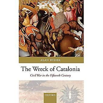Vraket av Katalonien: Inbördeskriget på 1400-talet