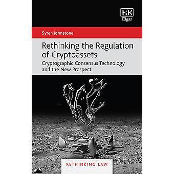 Rethinking the Regulation of Cryptoassets