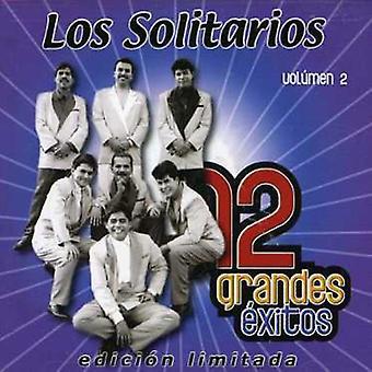 Los Solitarios - Los Solitarios: Vol. 2-12 Grandes Exitos [CD] USA import