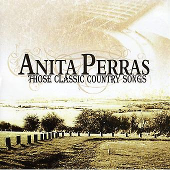 Anita Perras - Those Classic Country Songs [CD] USA import
