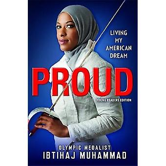 Proud (Young Readers Edition) - Living My American Dream by Proud (You