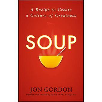 شوربة-وصفه لتغذية الخاص بك فريق والثقافة قبل جون غوردون-97804