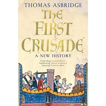 La prima crociata - una nuova storia di Thomas Asbridge - 9780743220842 B