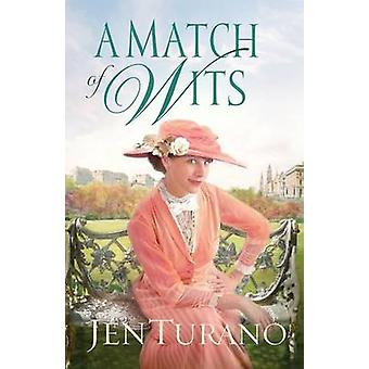 A Match of Wits by Jen Turano - 9780764211270 Book