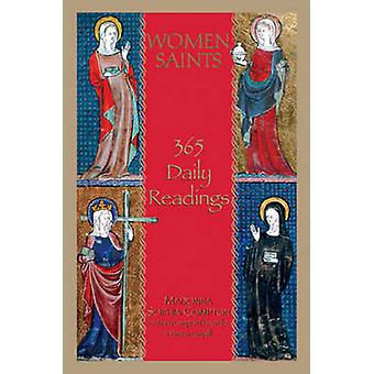 Femmes Saints - 365 lectures quotidiennes par Madonna Sophia Compton - Maria Co