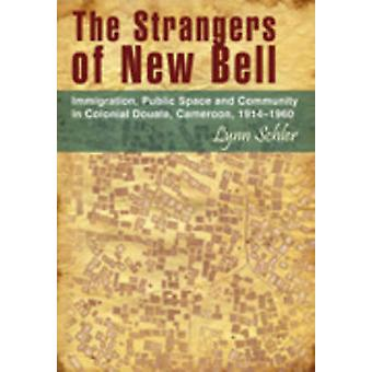 Strangers of New Bell - Immigration - Public Space and Community in Co