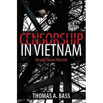 Censura en Vietnam - Brave New World por Thomas A bajo - 97816253429