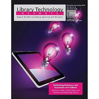 Rethinking Reference and Instruction with Tablets (Library Technology Reports)