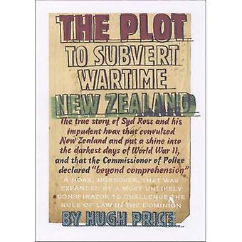 Le complot visant à renverser les néo-zélandais en temps de guerre