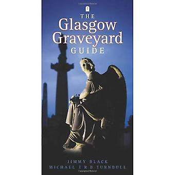 Glasgow Graveyard Guide