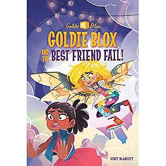 Goldie Blox et le meilleur ami en cas d'échec! (Goldieblox) (Renforcement de pierre Book(tm))