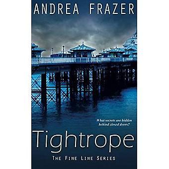 Tightrope: The Fine Line Book 2