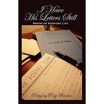 I Have His Letters Still by Brown & Ray