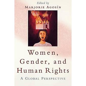 Women Gender and Human Rights  A Global Perspective by Edited by Marjorie Agosin