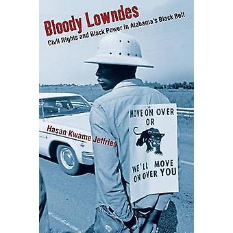 Bloody Lowndes af Hasan Kwame Jeffries