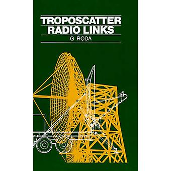 Troposcatter Radio Links by Roda & Giovanni