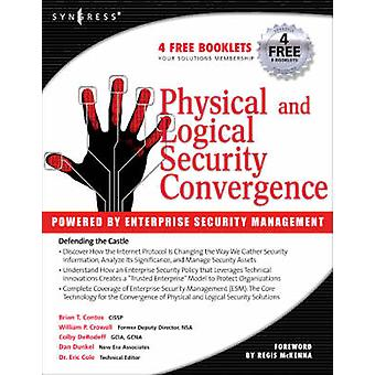 Physical and Logical Security Convergence Powered By Enterprise Security Management by Coughlin