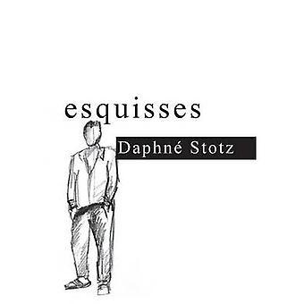 esquissesDaphn Stotz by Stotz & Daphn