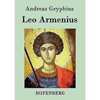 Leo Armenius durch Part & Andreas